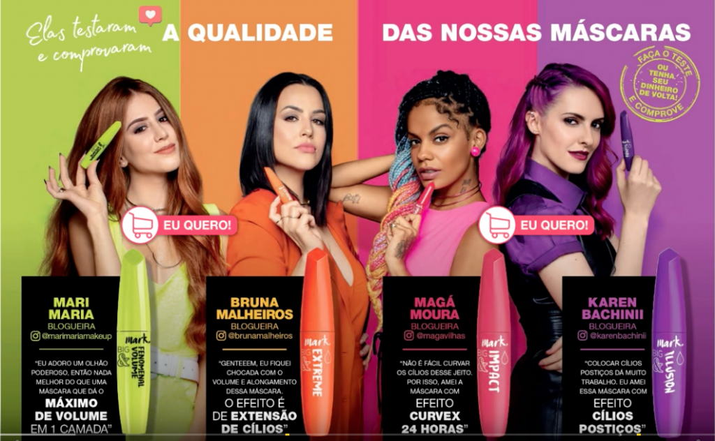 Digital Influencers com a mascará de cilios da linha Mark